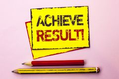 Text sign showing Achieve Result Motivational Call. Conceptual photo Obtain Success Reaching your goals written on Yellow Sticky N. Text sign showing Achieve Stock Images