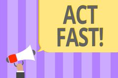 Text sign showing Act Fast. Conceptual photo Voluntarily move in the highest state of speed initiatively Megaphone royalty free illustration