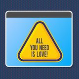 Text sign showing All You Need Is Love. Conceptual photo Deep affection needs appreciation roanalysisce. Text sign showing All You Need Is Love. Business photo vector illustration