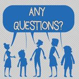 Text sign showing Any Questionsquestion. Conceptual photo Something that you say in order to ask a demonstrating. Text sign showing Any Questionsquestion royalty free illustration