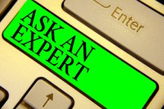 Text sign showing Ask An Expert. Conceptual photo Superior Reliable Ace Virtuoso Curiosity Authority Geek Keyboard green key Inten stock image