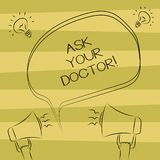 Text sign showing Ask Your Doctor. Conceptual photo Consultation to medical expert about state of health Freehand stock illustration