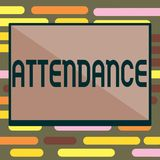 Text sign showing Attendance. Conceptual photo Going regularly Being present at place or event Number of showing royalty free illustration