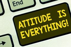 Text sign showing Attitude Is Everything. Conceptual photo Motivation Inspiration Optimism important to succeed Keyboard. Key Intention to create computer stock images