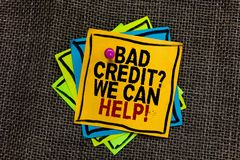 Text sign showing Bad Credit question We Can Help. Conceptual photo Borrower with high risk Debts Financial Black bordered differe. Nt color sticky note stick stock photos