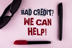 Text sign showing Bad Credit Question We Can Help Motivational Call. Conceptual photo achieve good debt health written on plain ba. Text sign showing Bad Credit stock images