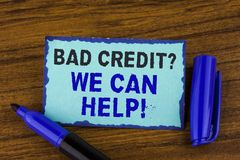 Text sign showing Bad Credit Question We Can Help Motivational Call. Conceptual photo achieve good debt health written on Sticky N. Text sign showing Bad Credit Royalty Free Stock Image