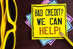 Text sign showing Bad Credit Question We Can Help Motivational Call. Conceptual photo achieve good debt health written on Yellow S. Text sign showing Bad Credit Royalty Free Stock Image