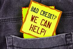 Text sign showing Bad Credit Question We Can Help Motivational Call. Conceptual photo achieve good debt health written on Yellow S. Text sign showing Bad Credit Stock Images