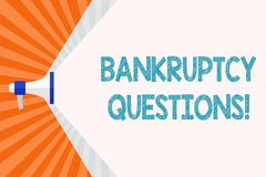 Text sign showing Bankruptcy Questions. Conceptual photo discarding debt or making a plan to repay debts Megaphone. Text sign showing Bankruptcy Questions vector illustration