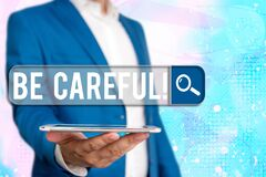 Free Text Sign Showing Be Careful. Conceptual Photo Making Sure Of Avoiding Potential Danger Mishap Or Harm Royalty Free Stock Photos - 179229318