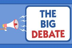Text sign showing The Big Debate. Conceptual photo Lecture Speech Congress presentation Arguments Differences Man holding megaphon. E loudspeaker speech bubble stock illustration