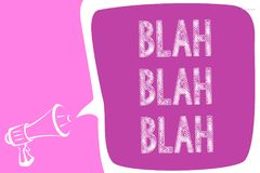 Text sign showing Blah Blah Blah. Conceptual photo Talking too much false information gossips non-sense speaking Megaphone loudspe. Aker speech bubble important stock illustration