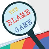 Text sign showing The Blame Game. Conceptual photo A situation when people attempt to blame one another.  stock illustration