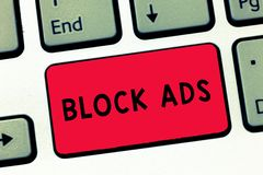Text sign showing Block Ads. Conceptual photo program that will remove different kinds of advertising from Web Keyboard. Key Intention to create computer royalty free stock image
