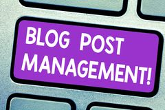Text sign showing Blog Post Management. Conceptual photo Handling and running a short form marketing content Keyboard. Key Intention to create computer message royalty free stock image