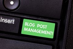 Text sign showing Blog Post Management. Conceptual photo Handling and running a short form marketing content Keyboard. Key Intention to create computer message stock photos