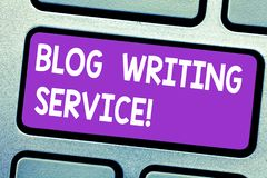 Text sign showing Blog Writing Service. Conceptual photo Creates highquality blog content for a business Keyboard key. Intention to create computer message stock images