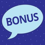 Text sign showing Bonus. Conceptual photo Reward for good performance Extra dividend and money added to wages.  royalty free illustration