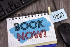 Text sign showing Book Now Motivational Call. Conceptual photo Make a reservation in hotel flight accommodation. Concept For Infor. Text sign showing Book Now Stock Image