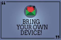Text sign showing Bring Your Own Device. Conceptual photo Come with demonstratingal computer laptop smartphone Open stock illustration