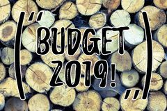 Text sign showing Budget 2019. Conceptual photo New year estimate of incomes and expenses Financial Plan Wooden. Text sign showing Budget 2019. Business photo royalty free stock photos