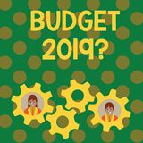 Text sign showing Budget 2019 Question. Conceptual photo estimate of income and expenditure for next year Two Business stock illustration