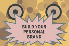 Text sign showing Build Your Personal Brand. Conceptual photo The practice of showing marketing themselves.  vector illustration