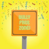 Text sign showing Bully Free Zone. Conceptual photo creating abuse free school college life 3D Square Blank Colorful royalty free illustration