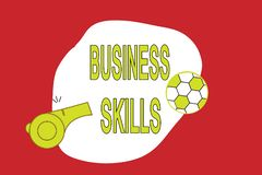 Text sign showing Business Skills. Conceptual photo An ability to acquire systematic effort of job functions.  Vector Illustration