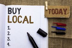 Text sign showing Buy Local. Conceptual photo Buying Purchase Locally Shop Store Market Buylocal Retailers written on Notebook Boo. Text sign showing Buy Local Stock Images