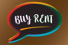 Text sign showing Buy Rent. Conceptual photo choosing between purchasing something or paying for usage Speech bubble idea message. Reminder shadows important vector illustration