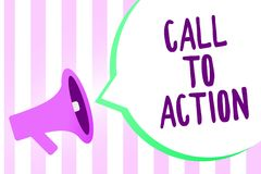 Text sign showing Call To Action. Conceptual photo Encourage Decision Move to advance Successful strategy Megaphone loudspeaker st
