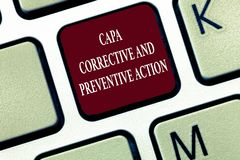 Text sign showing Capa Corrective And Preventive Action. Conceptual photo Elimination of nonconformities.  stock photo