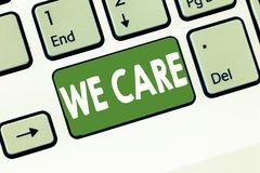 Text sign showing We Care. Conceptual photo Care taken to prevent any problems and issues Caring Prevention.  stock photo