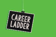 Text sign showing Career Ladder. Conceptual photo Job Promotion Professional Progress Upward Mobility Achiever Hanging blackboard. Message communication stock photo