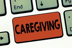 Text sign showing Caregiving. Conceptual photo Act of providing unpaid assistance help aid support Senior care.  stock photography