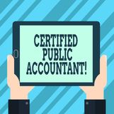 Text sign showing Certified Public Accountant. Conceptual photo accredited professional body of accountants Hu analysis Hand. Holding Blank Screen Tablet stock illustration