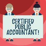 Text sign showing Certified Public Accountant. Conceptual photo accredited professional body of accountants Male and. Female in Uniform Standing Holding Blank royalty free illustration