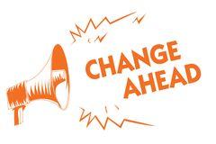 Text sign showing Change Ahead. Conceptual photo Some alterations waiting to happen Perspective Standby Orange megaphone loudspeak vector illustration