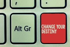 Text sign showing Change Your Destiny. Conceptual photo Rewriting Aiming Improving Start a Different Future.  stock photography