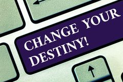 Text sign showing Change Your Destiny. Conceptual photo what is very likely to happen in far near future Keyboard key. Intention to create computer message stock photo