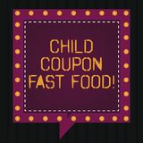 Text sign showing Child Coupon Fast Food. Conceptual photo Ticket discount savings junk meals for kids Square Speech vector illustration