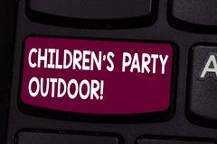 Text sign showing Children S Is Party Outdoor. Conceptual photo Kids festivity held outside the house Keyboard key stock photography