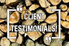 Text sign showing Client Testimonials. Conceptual photo Customer Personal Experiences Reviews Opinions Feedback Wooden background. Vintage wood wild message stock photography