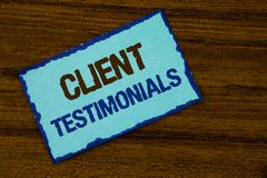 Text sign showing Client Testimonials. Conceptual photo Customer Personal Experiences Reviews Opinions Feedback written on Sticky. Text sign showing Client Stock Images