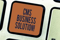 Text sign showing Cms Business Solution. Conceptual photo software application use to create and analysisage website. Keyboard key Intention to create computer stock photography