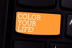 Text sign showing Color Your Life. Conceptual photo Make your days colorful be cheerful motivated inspired Keyboard key. Intention to create computer message stock image