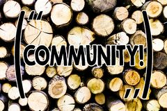 Text sign showing Community. Conceptual photo Neighborhood Association State Affiliation Alliance Unity Group Wooden. Text sign showing Community. Business photo stock image
