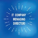 Text sign showing It Company Managing Director. Conceptual photo Professional information technology boss Thin Beam Lines royalty free stock images